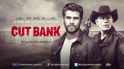 "Film artistik: ""Cut BANK"""