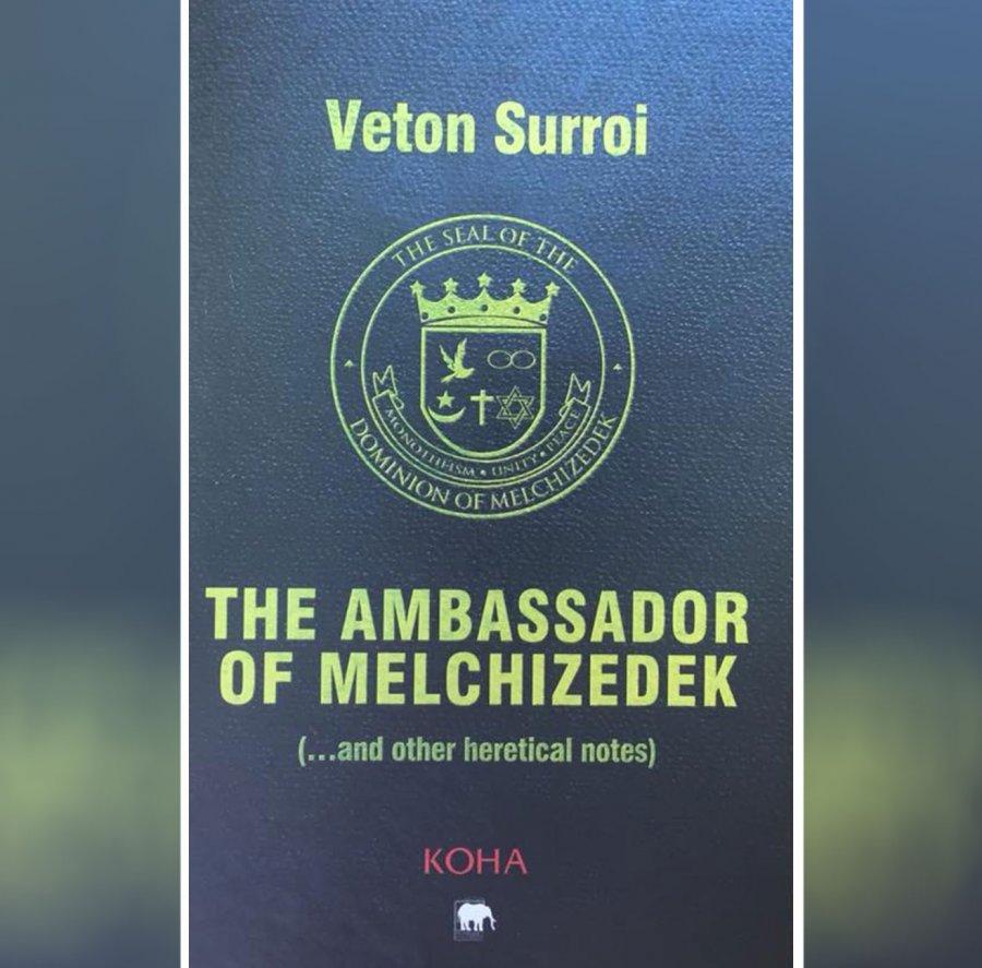 """""""Ambasadori i Melkizedekut"""" i Veton Surroit në anglisht"""